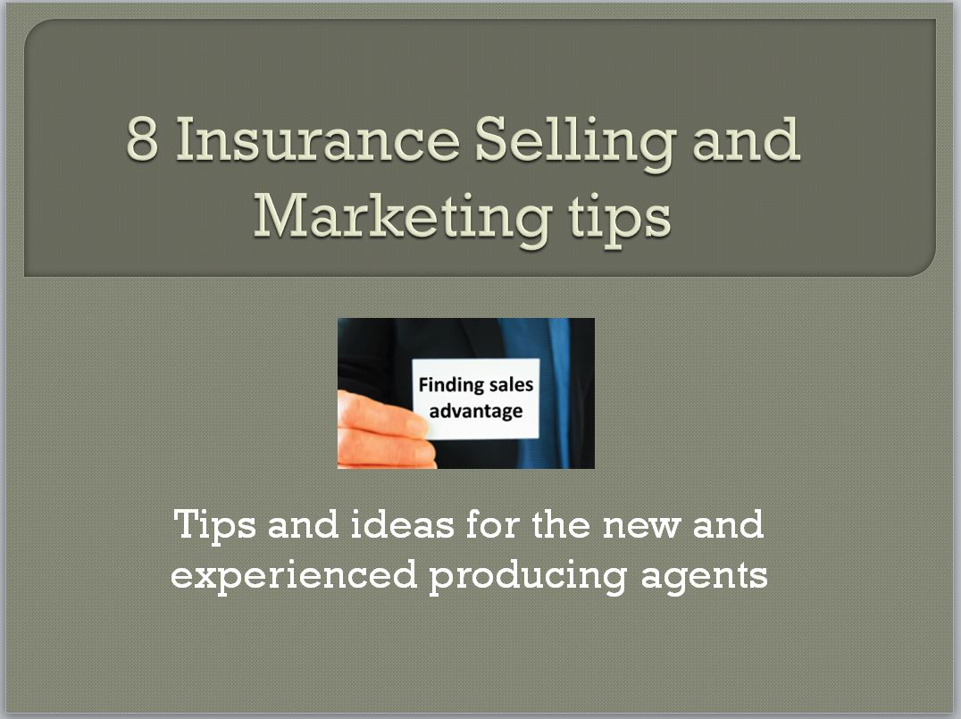 8 insurance selling tips and marketing idea